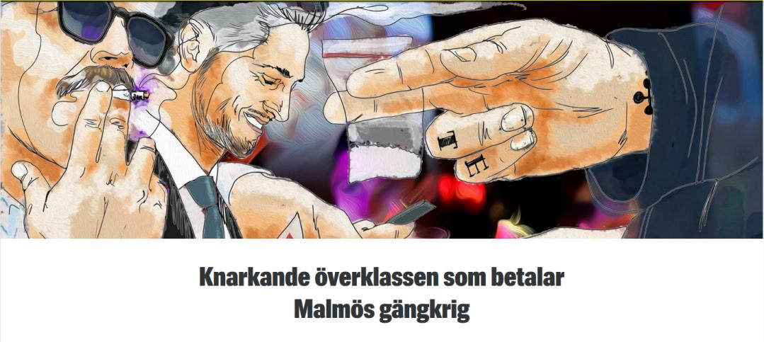 """Rubrik från Kvällsposten 7 augusti 2018: """"Knarkande överklassen som betalar Malmös gängkrig"""""""
